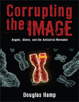 Corrupting the Image: Angels, Demons, and the Antichrist Revealed