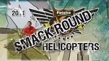 Smack Round Helicopters Bonus
