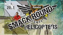 Smack Round Helicopters