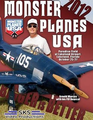 Monster Planes USA: 2012