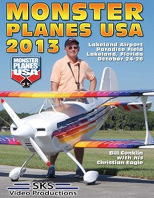 Monster Planes USA: 2013